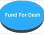 Fund For Desh, A place for progress, development and opportunities further!